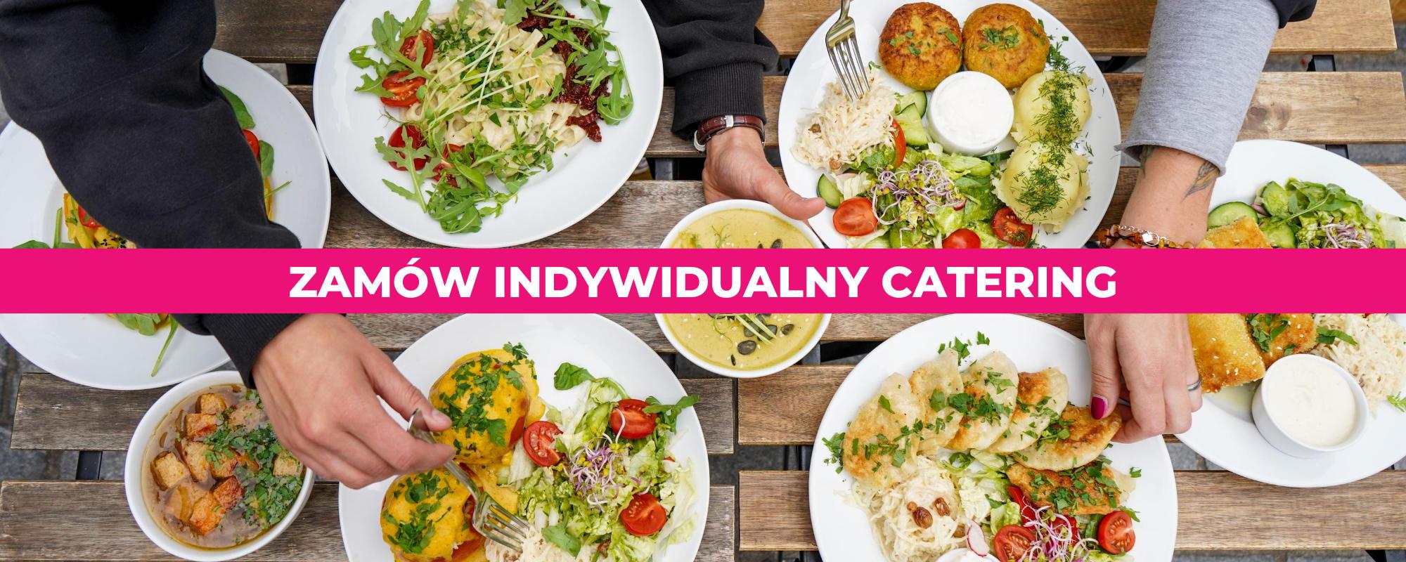Zamów catering indywidualny do domu